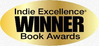 Winner of the Indie Excellence Book Awards